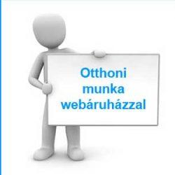 otthoni-munka-webáruházzal